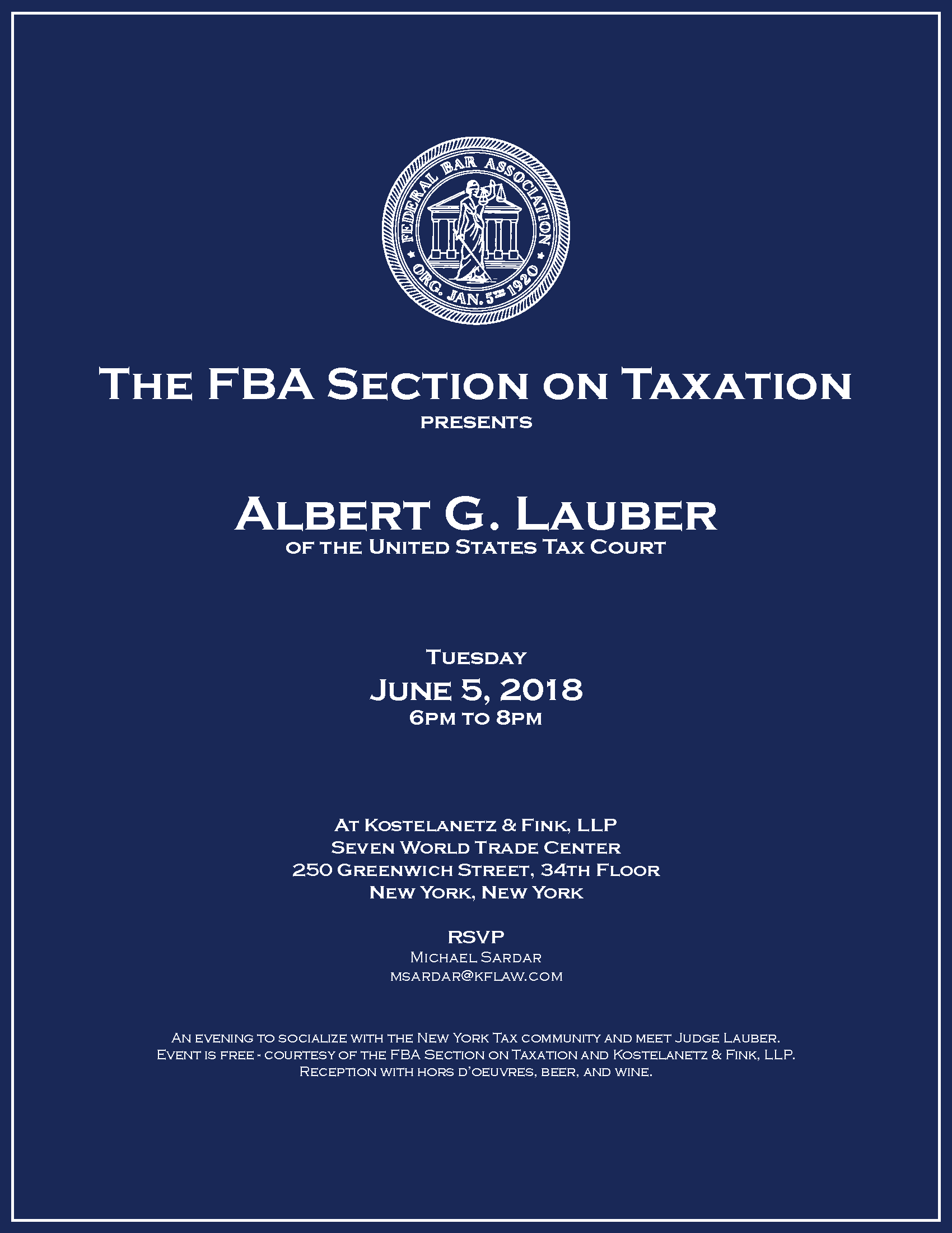 The FBA Section On Taxation presents Albert G. Lauber Of The United States Tax Court