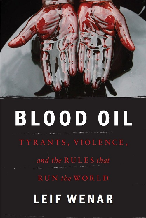 Book Launch 'Blood Oil: Tyrants, Violence, and the Rules That Run the World'