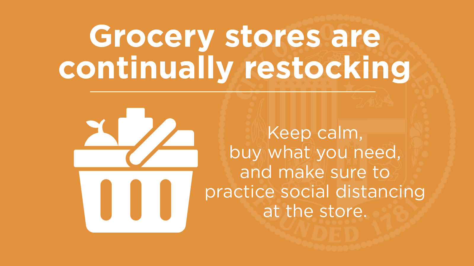 Grocery Stores are restocking. Do not panic buy.