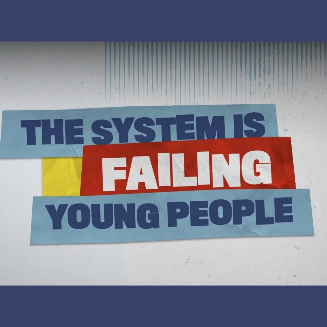 The System is Failing Young People