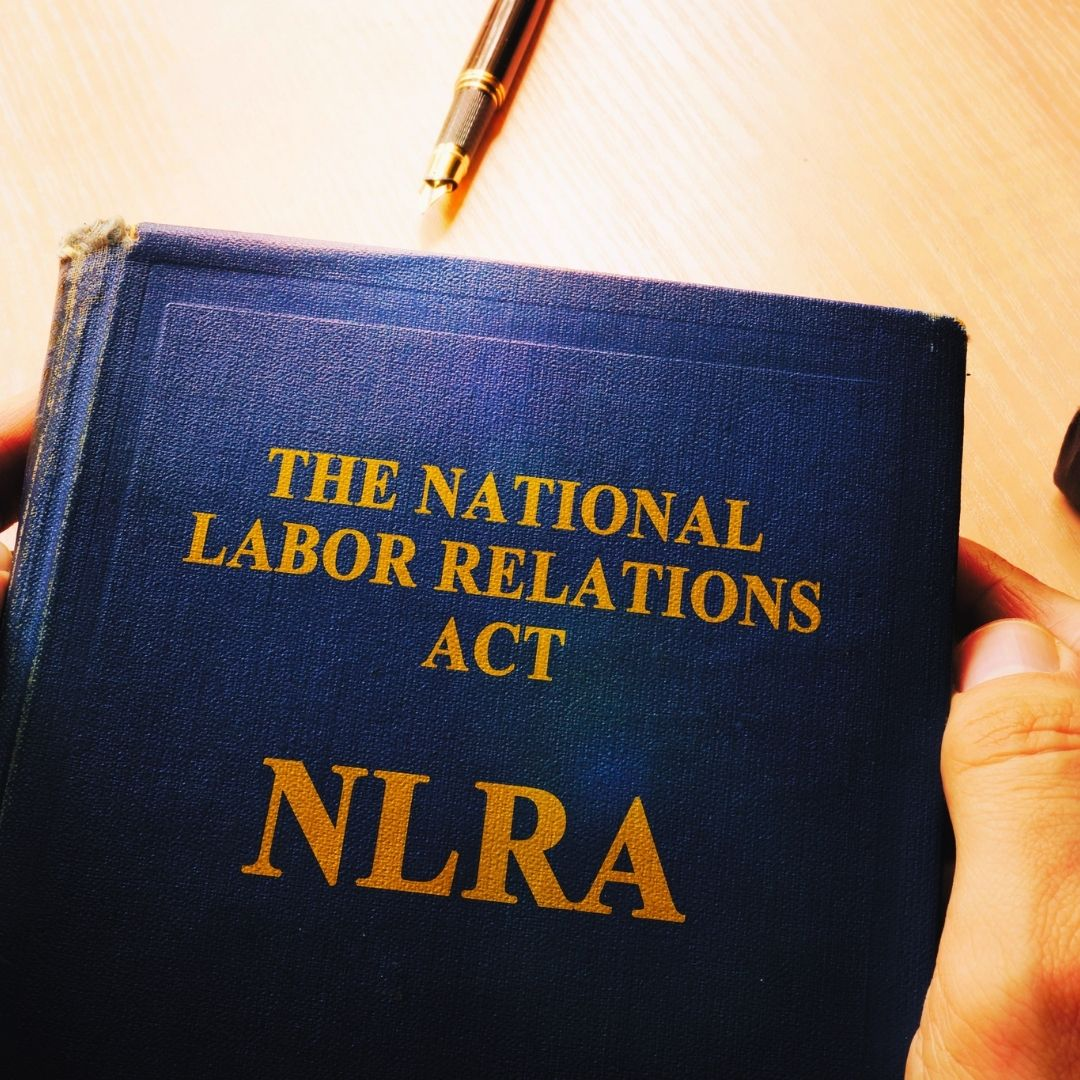 Section 7 of the National Labor Relations Act—Why it's Important to You