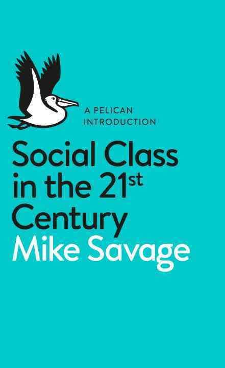 Social_Class_in_21st_Century.jpg