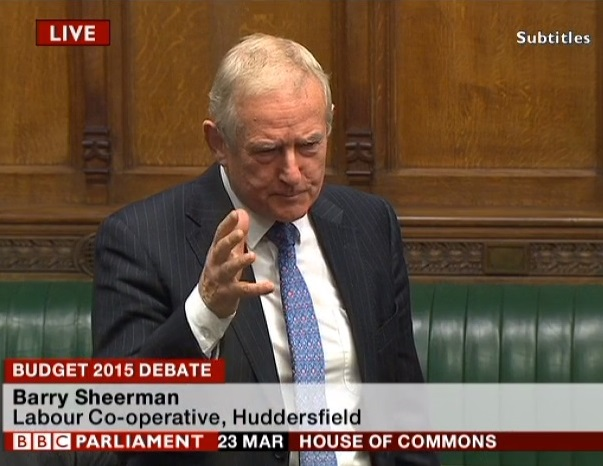 Barry Sheerman speaks up for Huddersfield at the Budget 2015 debate in Parliament