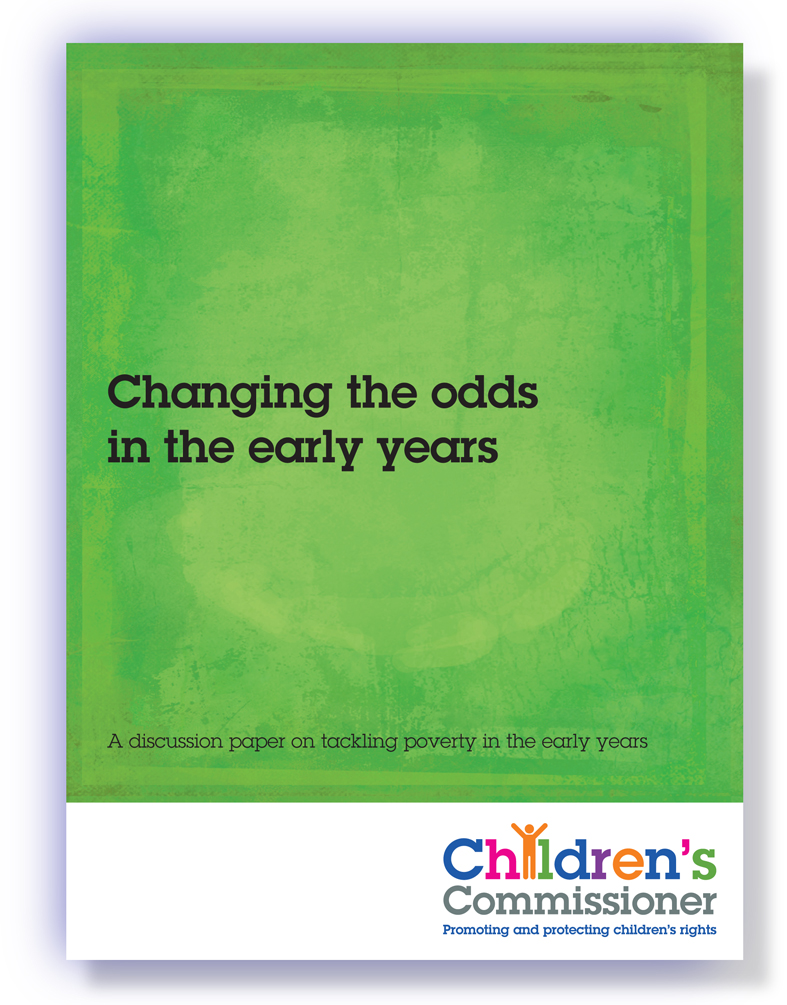Child Poverty Report - Changing the odds in the early years