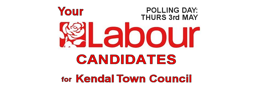 Labour candidates for Kendal Town Council