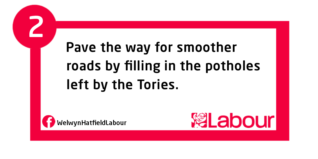 Pledge 2 - Fill in potholes left by Conservatives