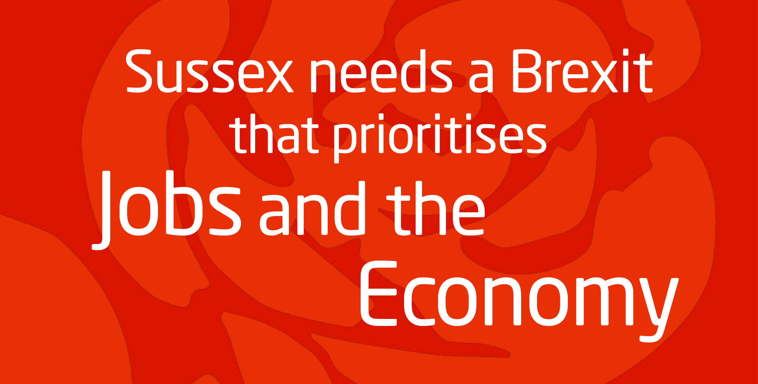 Sussex jobs and economy must be protected