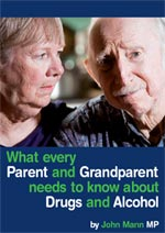 Front Cover What Every Parent and Grandparent Needs to Know about Drugs and Alcohol