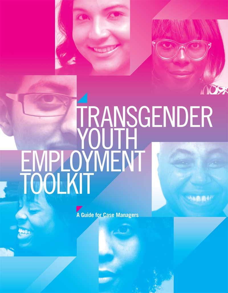 Trans Youth Employment Tool Kit for Case Workers