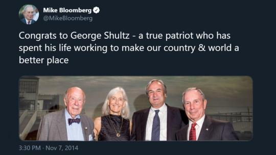 George Shultz (left), Michael Bloomberg (right) https://twitter.com/mikebloomberg/status/530819549977788416