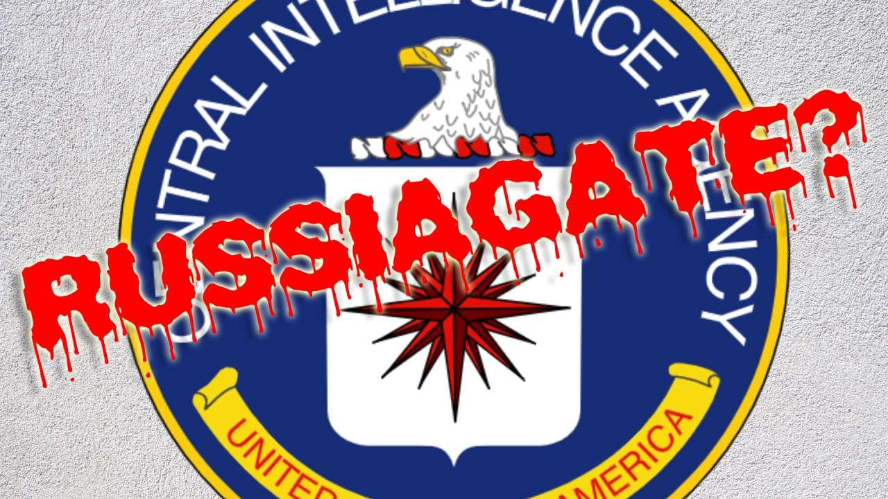 What role exactly did the CIA play in the Russiagate scandal?