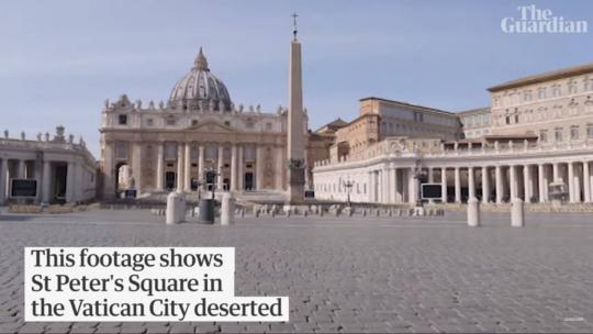 St Peter's Square and St Peter's Basilica in Vatican City have been closed to tourists after Italy's prime minister placed a lockdown across the entire country because of coronavirus. March, 2020 [Guardian Screengrab]