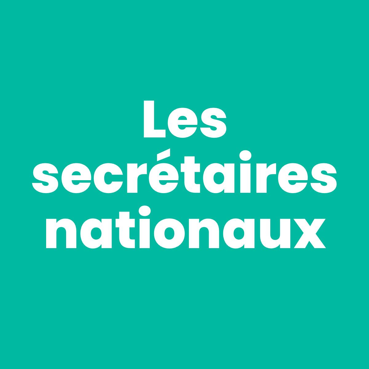 Les secrétaires nationaux
