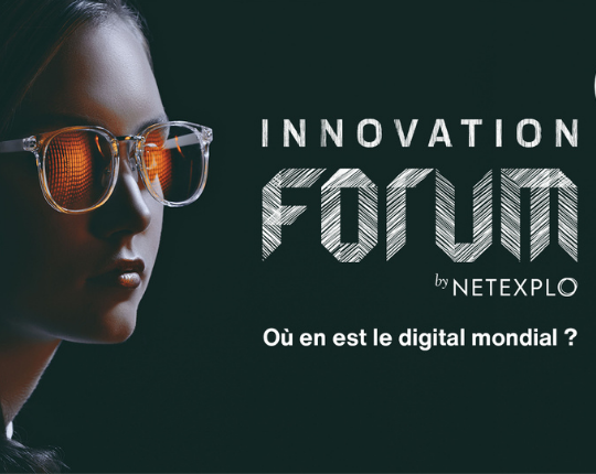 Innovation forum by Netexplo