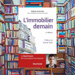 🔐 L'Immobilier de Demain, Robin Rivaton