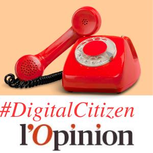 #DigitalCitizen @L'Opinion VGE