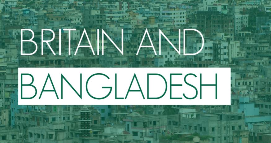 Britain and Bangladesh