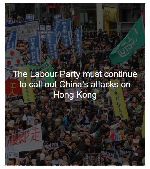 The Labour Party must continue to call out China's attacks on Hong Kong