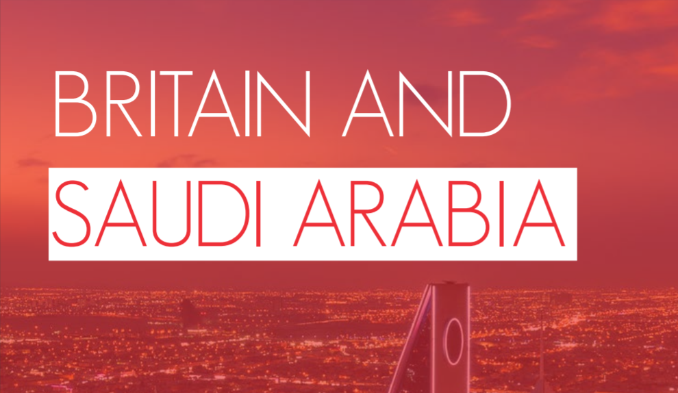 BRITAIN AND SAUDI ARABIA:  POLICY RECOMMENDATIONS