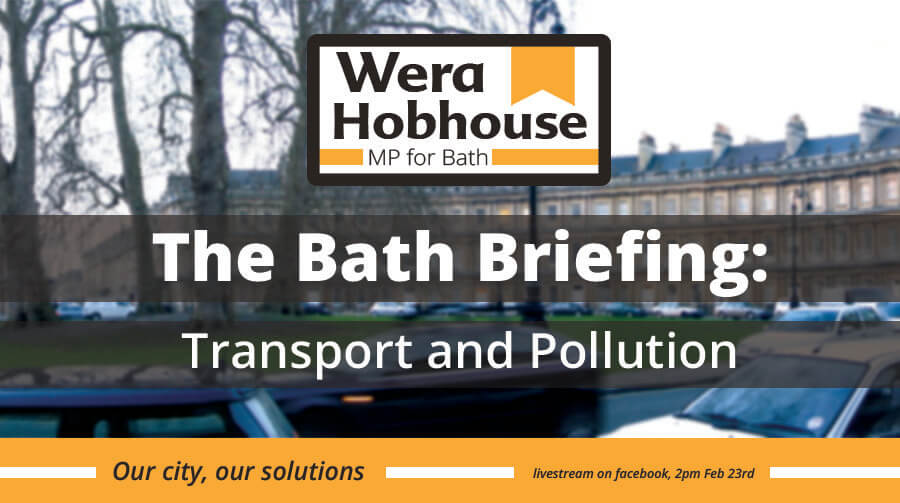Bath MP impatient for action on Traffic and Pollution