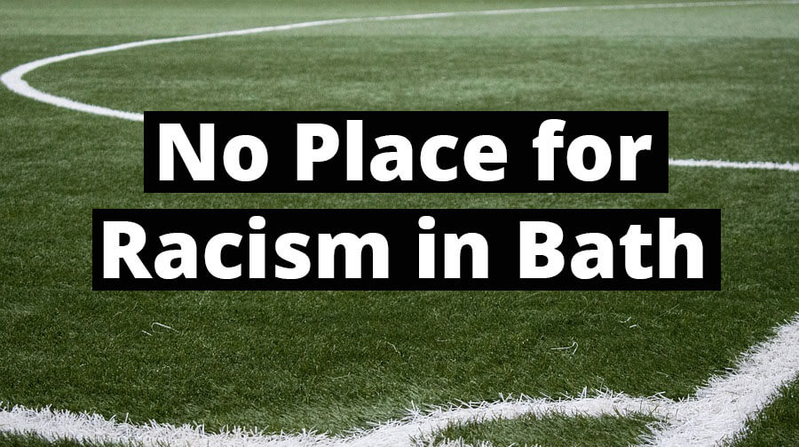 No Place for Racism in Bath