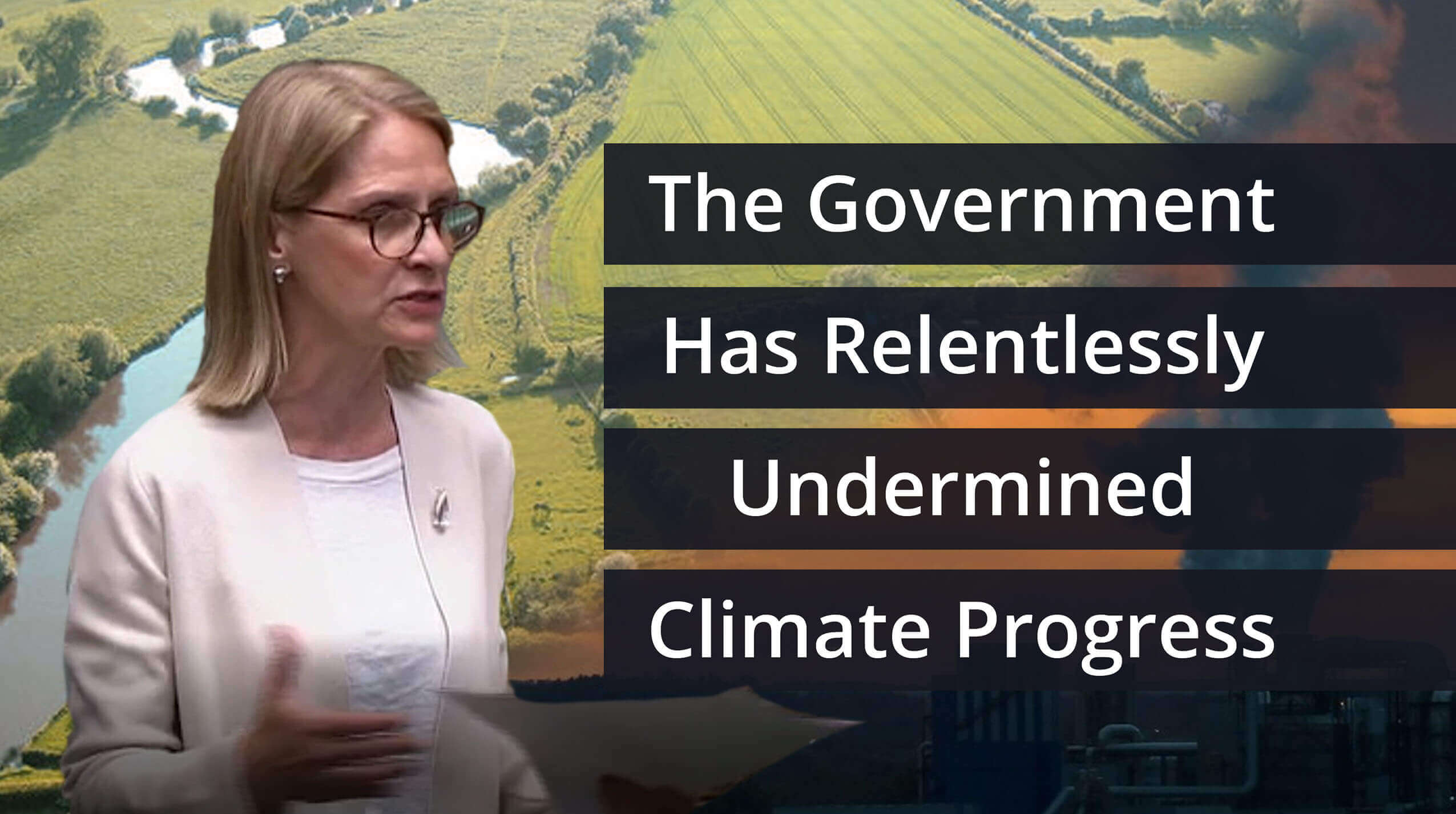 The Government Has Relentlessly Undermined Climate Progress