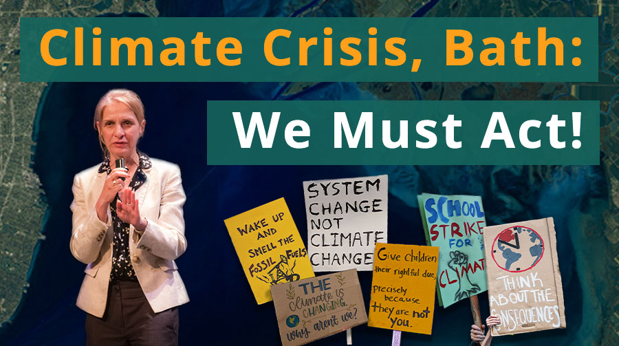 Climate Crisis, Bath: We Must Act Now