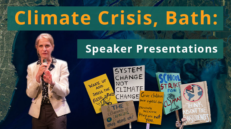 Climate Crisis: Bath Conference Presentations