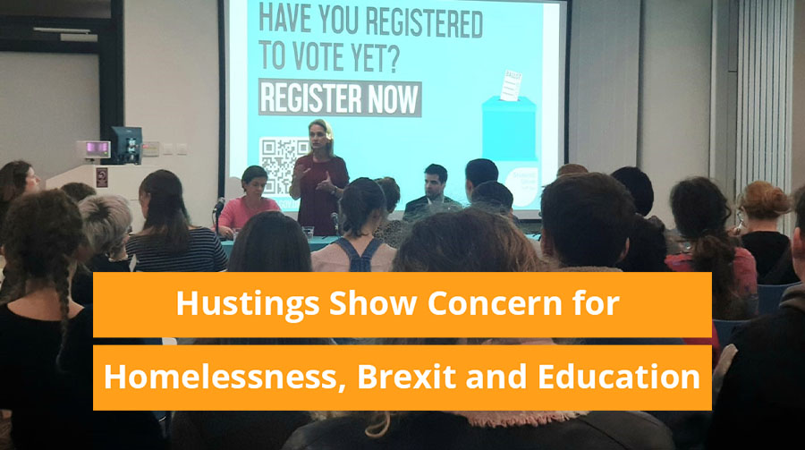 Hustings Show Concern for Homelessness, Brexit and Education