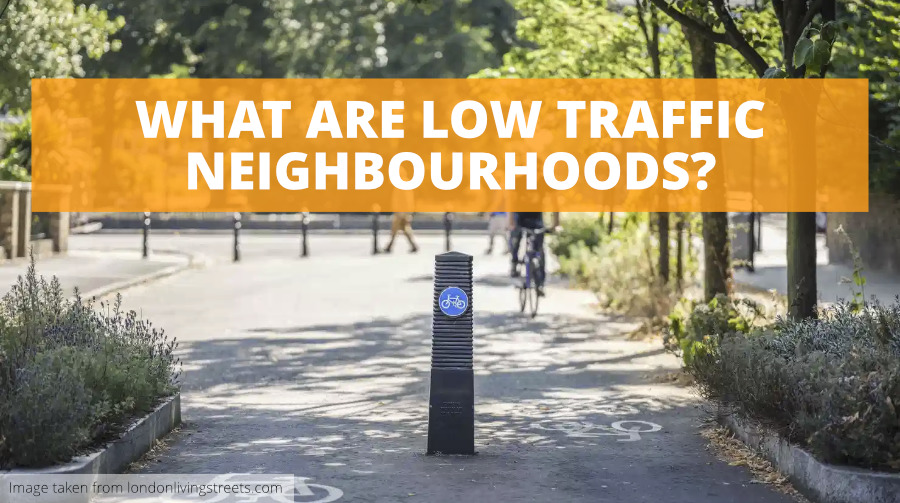 What are Low Traffic Neighbourhoods?