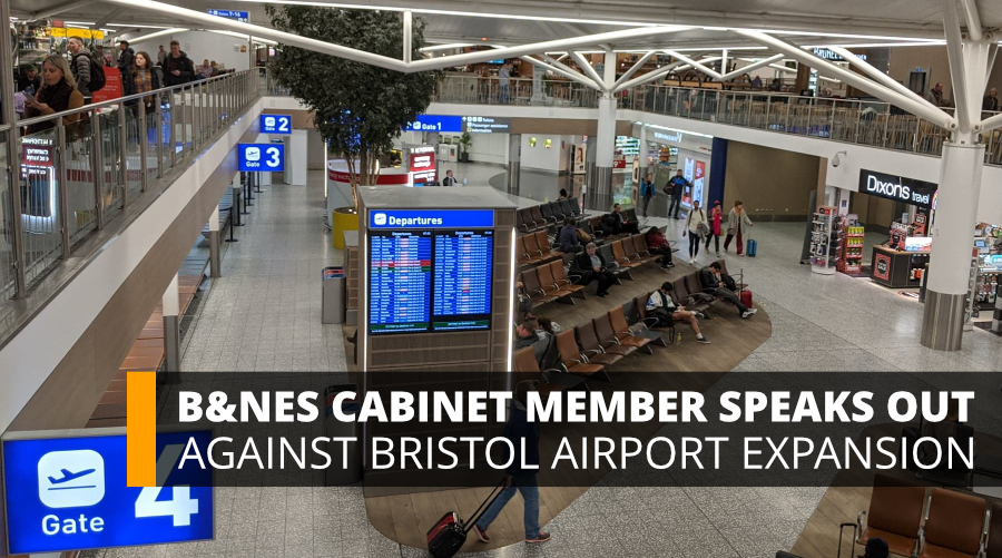 B&NES Cabinet Member Speaks Out Against Bristol Airport Expansion