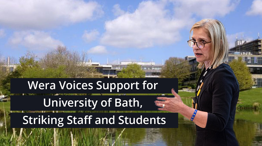 Wera voices support for University of Bath, striking staff and students