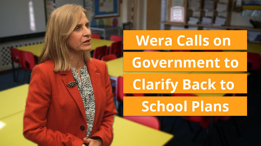 Wera Calls on Government to Clarify Back to School Plans