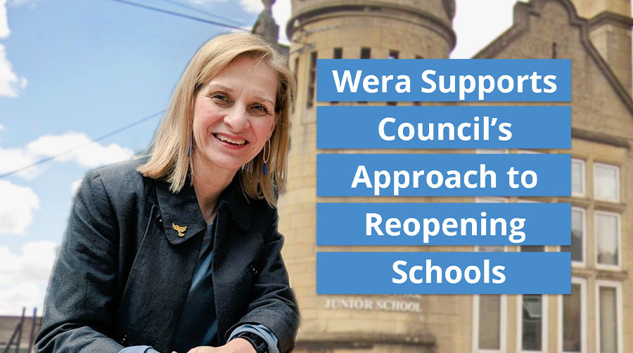 Wera Supports Council's Approach to Reopening Schools