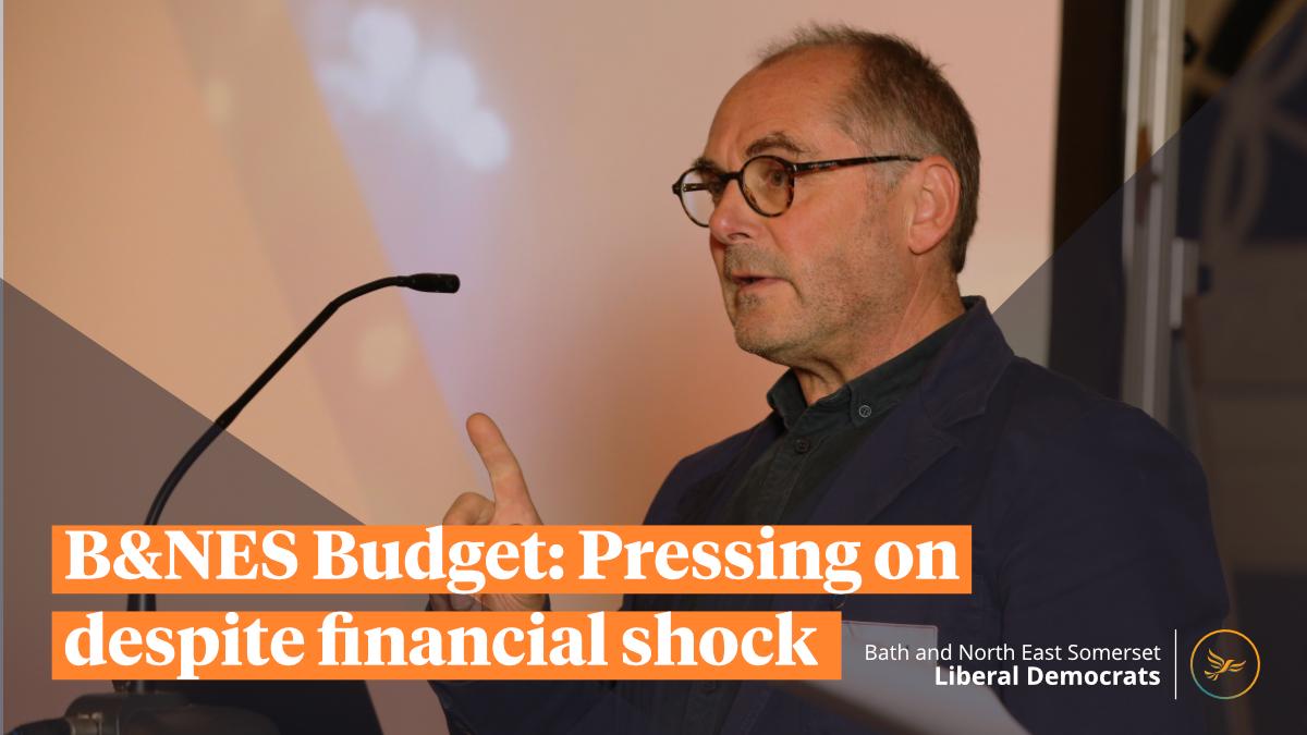 B&NES Budget: Pressing on despite financial shock