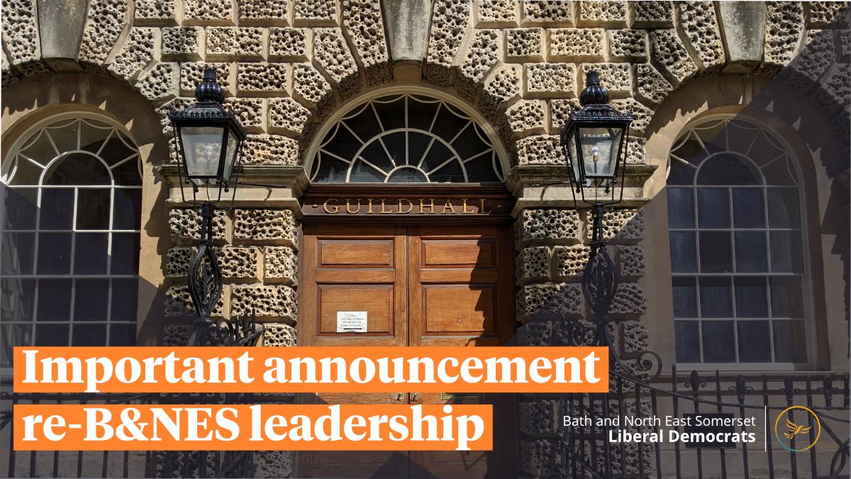 Important announcement re-B&NES leadership