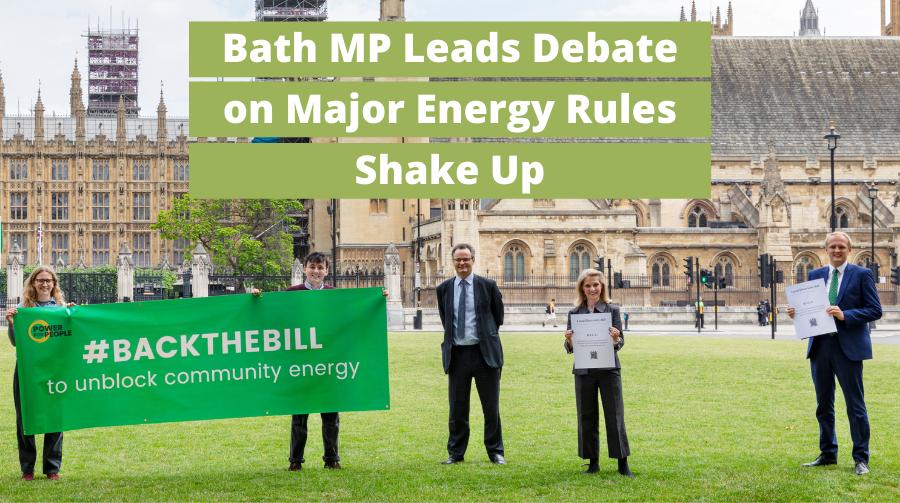 Bath MP Leads Debate on Major Energy Rules Shake Up