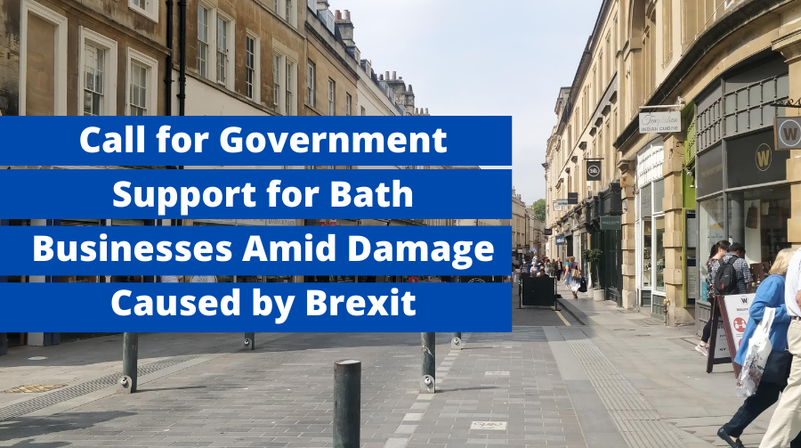 Call for Government Support for Bath Businesses Amid Damage Caused by Brexit