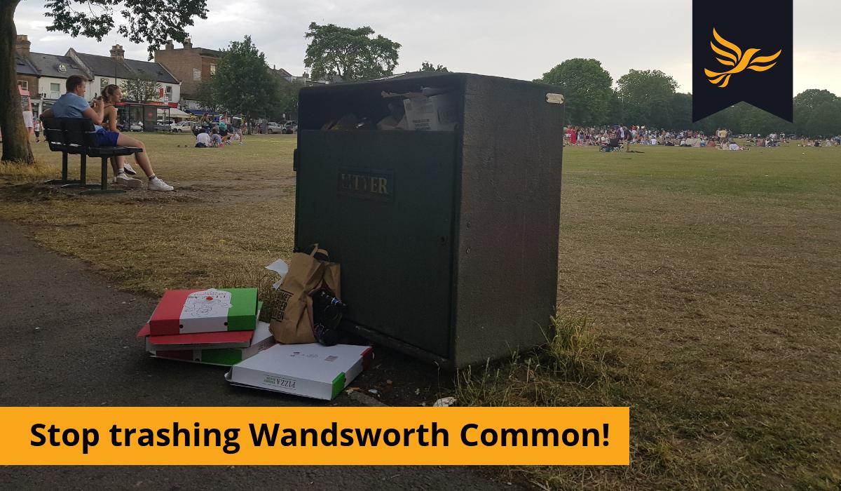 Stop trashing Wandsworth Common!