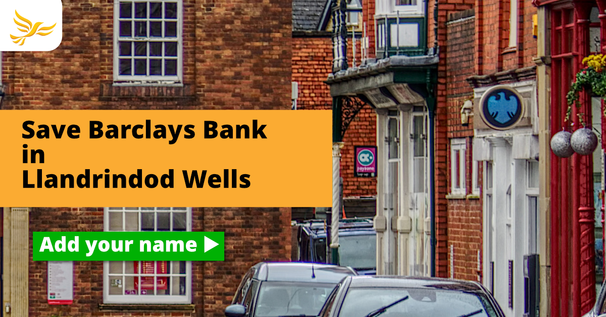 Local Lib Dems lead fight to save Llandrindod Barclays Bank
