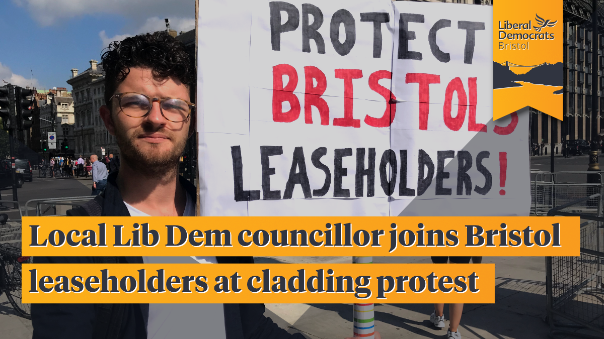 Local Lib Dem Councillor joins Bristol leaseholders at cladding protest