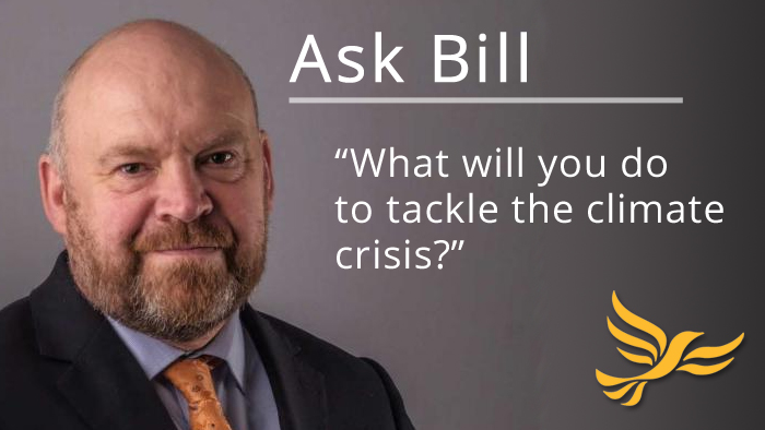Ask Bill: What are your plans to tackle the climate change emergency