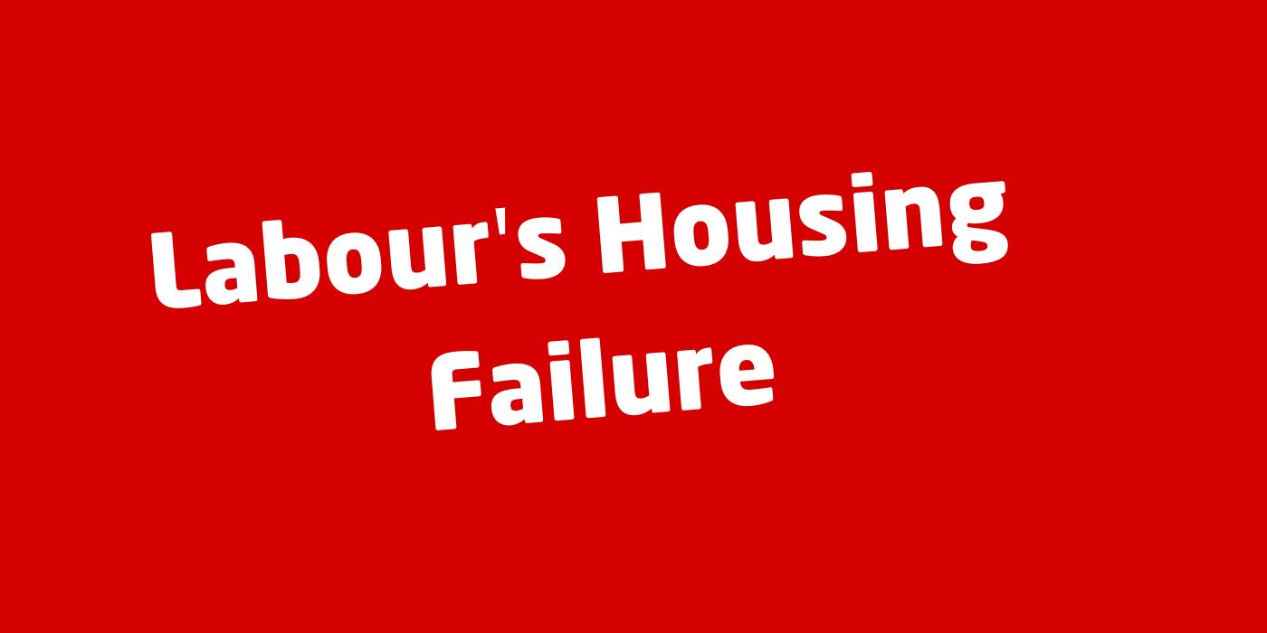 Labour's Housing Failure
