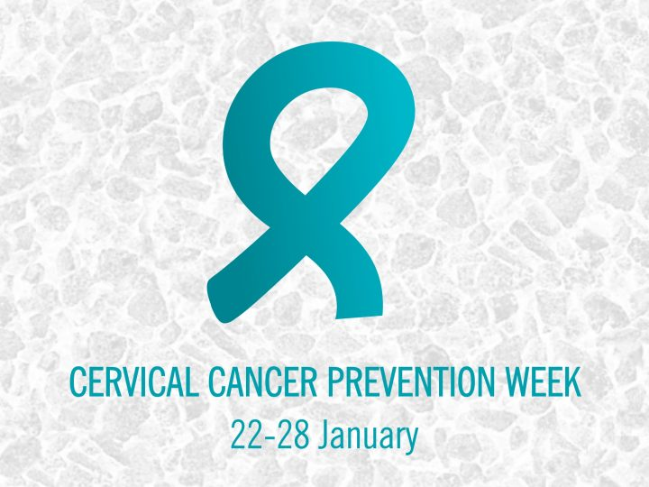 Cervical Cancer Prevention Week: 22nd-28th January