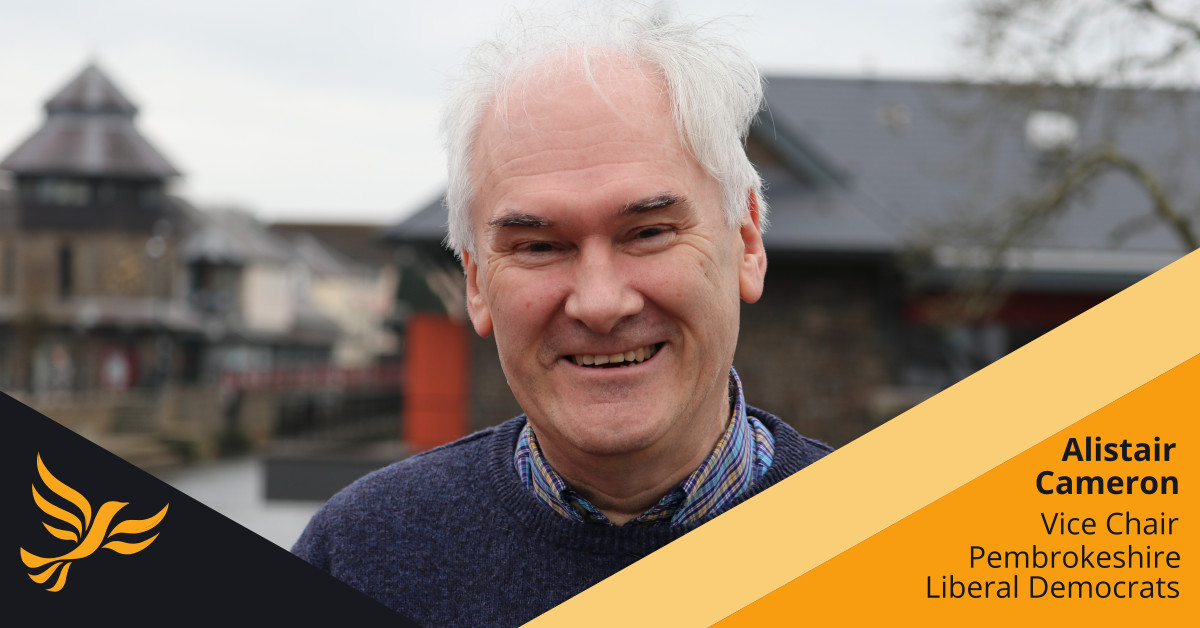 Positively Liberal by Alistair Cameron - Vice Chair  Pembs Lib Dems