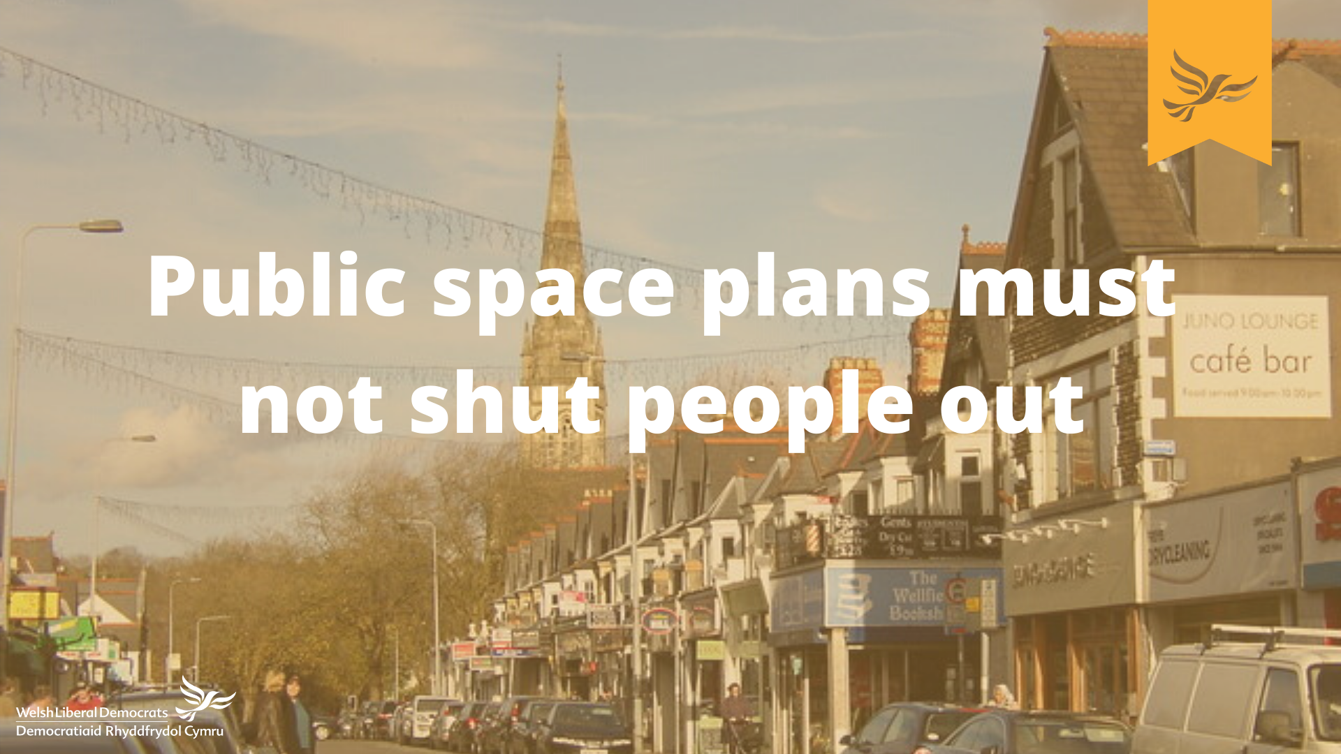 Public space plans must not shut people out - Cardiff Lib Dems