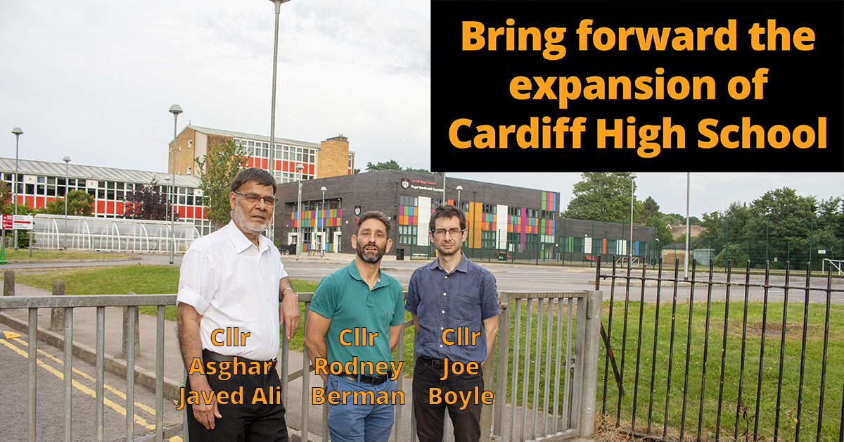 Bring forward the expansion of Cardiff High School