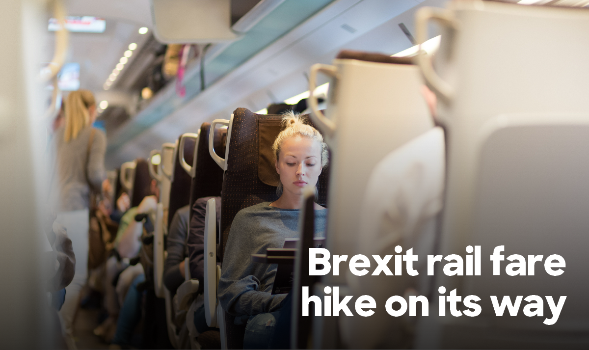 Brexit rail fare hike on its way