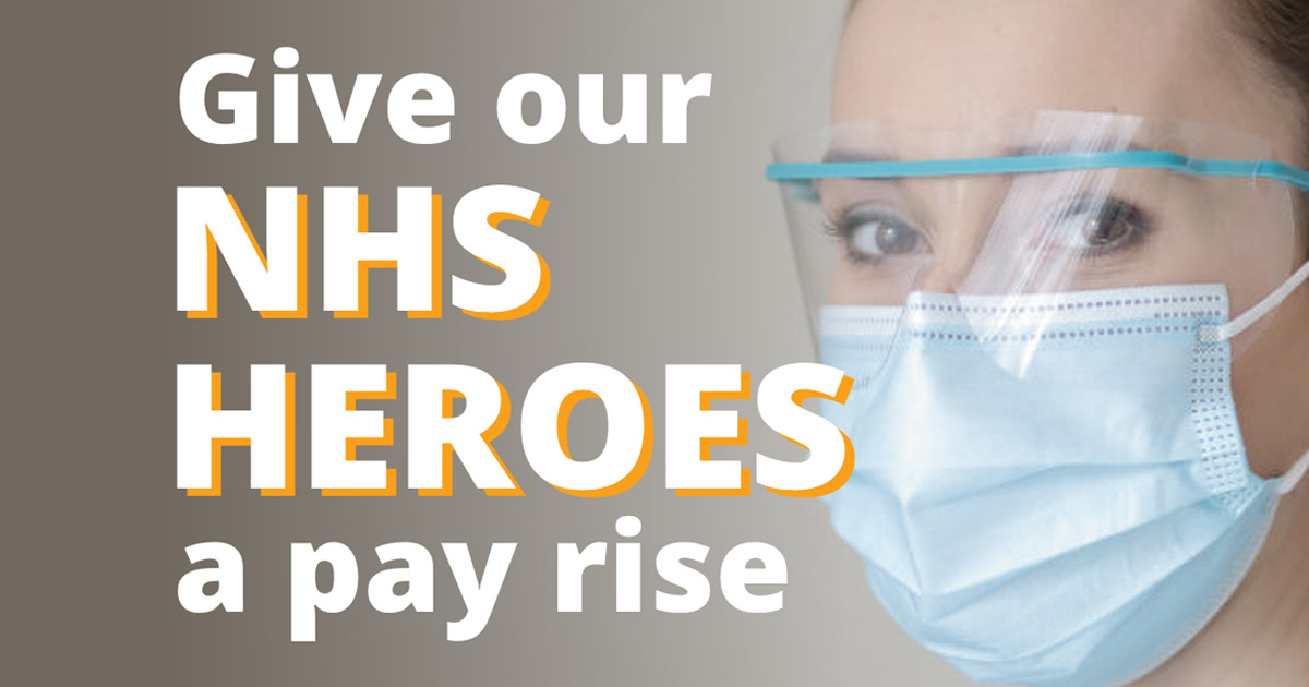 Give NHS heroes a pay rise