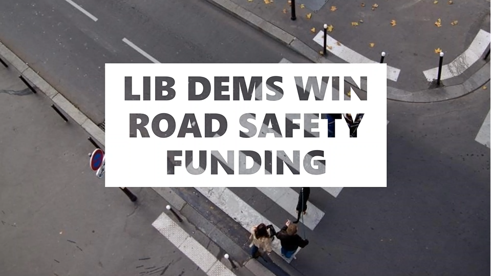 Gloucestershire Lib Dems secure wins for road safety